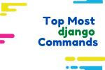 Python Django Important Commands For Beginers